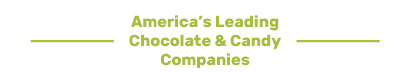 America's Leading Chocolate & Candy Companies