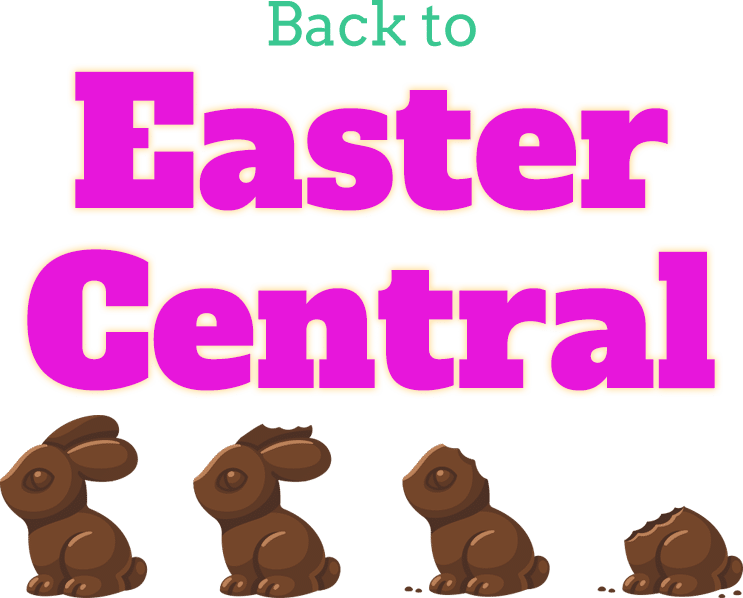 Back to Easter Central